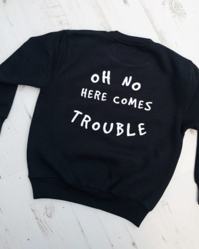 Itty Bitty Black Oh No Here comes trouble personalised Sweatshirt